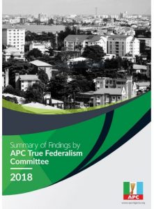 Summary of Findings by APC True Federalism Committee